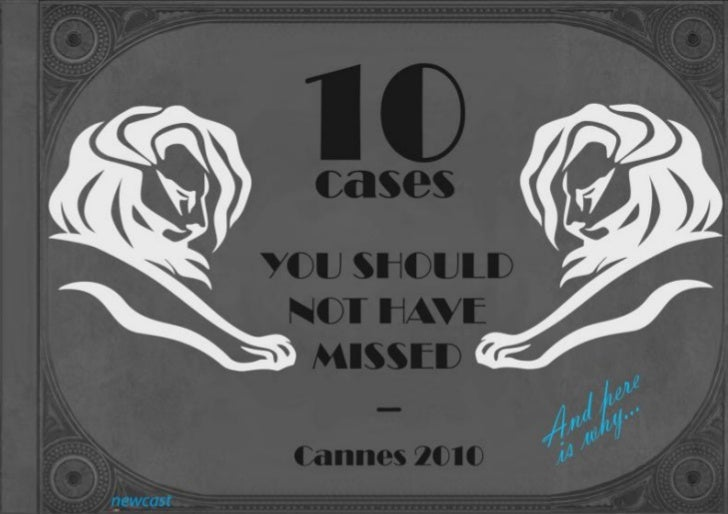 10 Best Cases From The Cannes Lions
