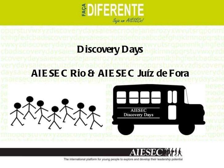 Discovery Days AIESEC Rio & AIESEC Juíz de Fora