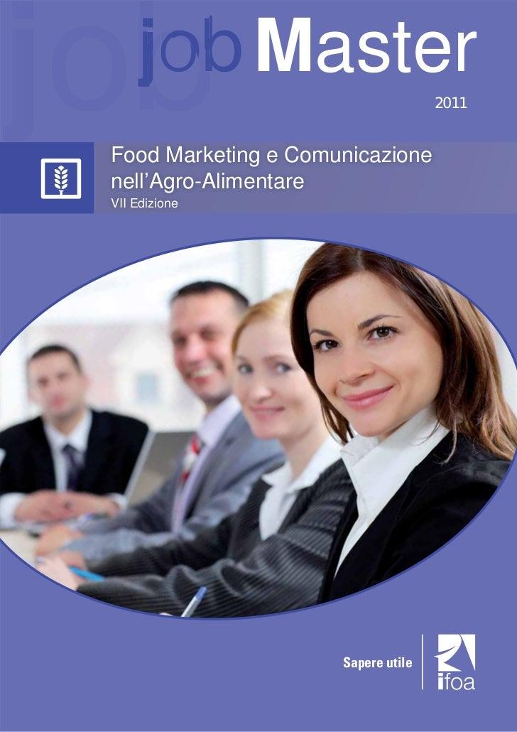 job  job Master Food Marketing e Comunicazione                                     2011 nell'Agro-Alimentare VII Edizione ...