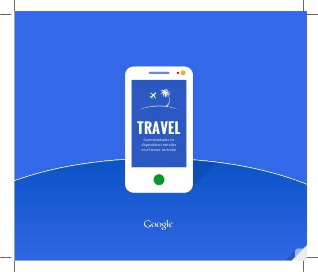 TRAVEL Oportunidades endispositivos móvilesen el sector turístico