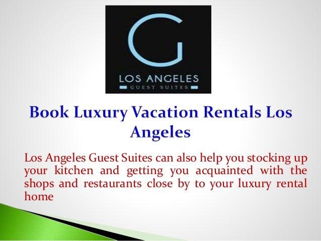 Book Luxury Vacation Rentals Los Angeles