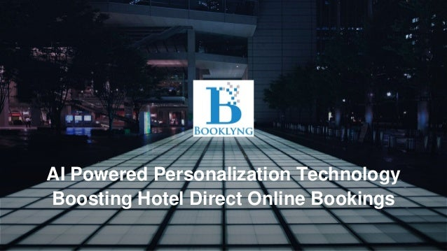 AI Powered Personalization Technology Boosting Hotel Direct Online Bookings