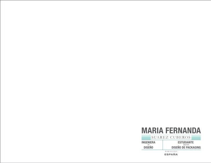 MASTER. ELISAVAMARIA FERNANDA                                          Diseño de Packaging, Barcelona. (2010-2011).       ...