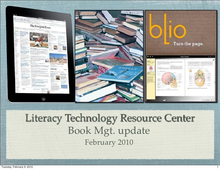Literacy Technology Resource Center                             Book Mgt. update                               February 20...