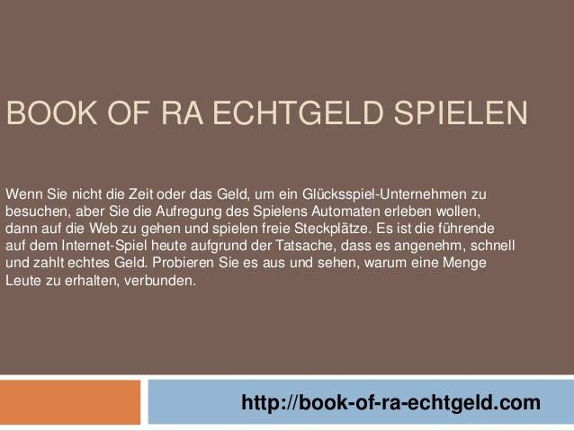 BOOK OF RA ECHTGELD SPIELEN http://book-of-ra-echtgeld.com Wenn Sie nicht die Zeit oder das Geld, um ein Glücksspiel-Unter...