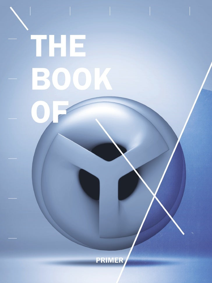 THE BOOK OF Y       PRIMER  Y WORLDS COOPERATIVE     go to www.yworlds.com     email info@yworlds.com      or call (612) 5...