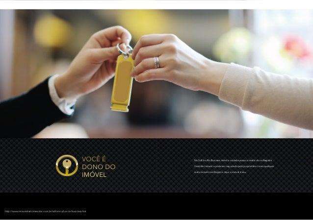 VoCê é  dono do  iMóVel  no soft inn rio business Hotel a unidade possui a matrícula no registro  geral de imóveis e pode ...