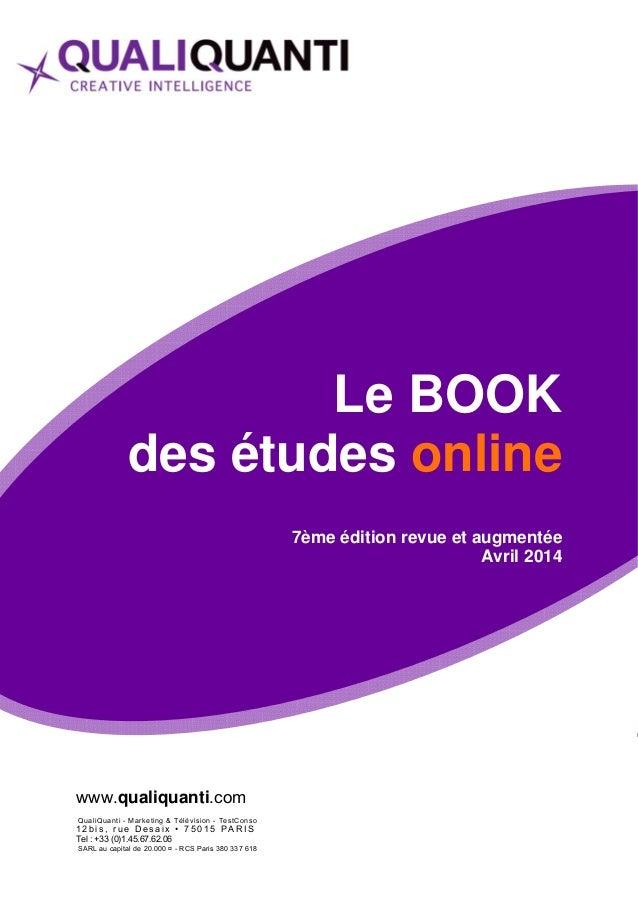 www.qualiquanti.com  QualiQuanti - Marketing & Télévision - TestConso  1 2 b i s , r u e D e s ai x • 7 5 0 1 5 PAR I S  T...