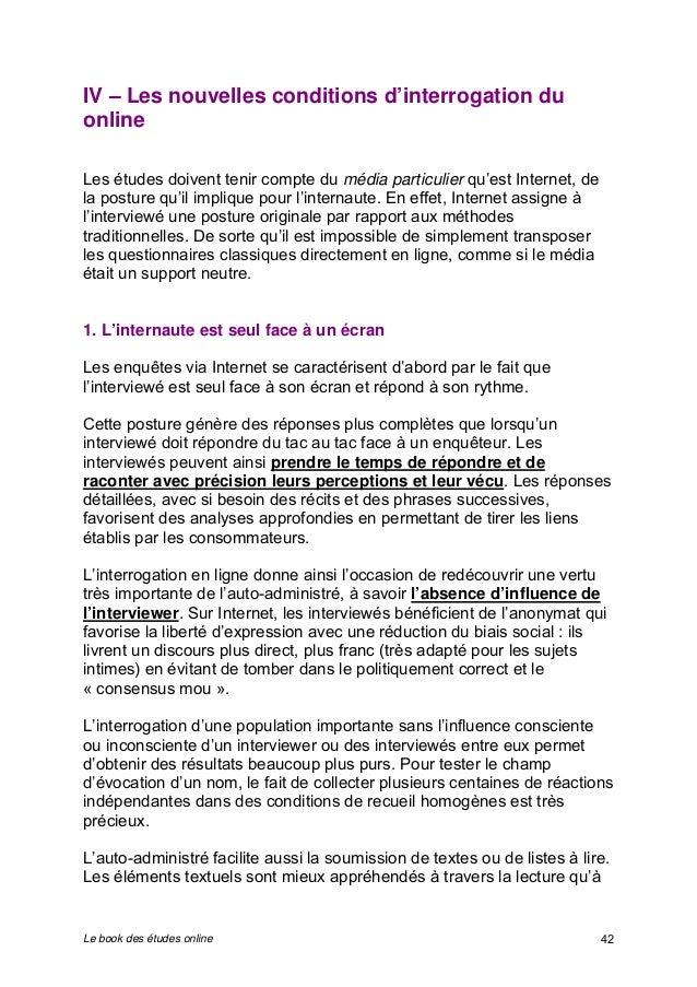 IV – Les nouvelles conditions d'interrogation du  online  Les études doivent tenir compte du média particulier qu'est Inte...