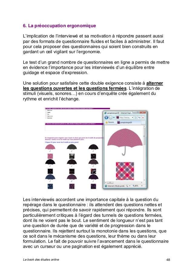 6. La préoccupation ergonomique  L'implication de l'interviewé et sa motivation à répondre passent aussi  par des formats ...