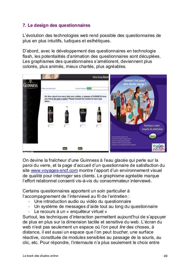 7. Le design des questionnaires  L'évolution des technologies web rend possible des questionnaires de  plus en plus intuit...