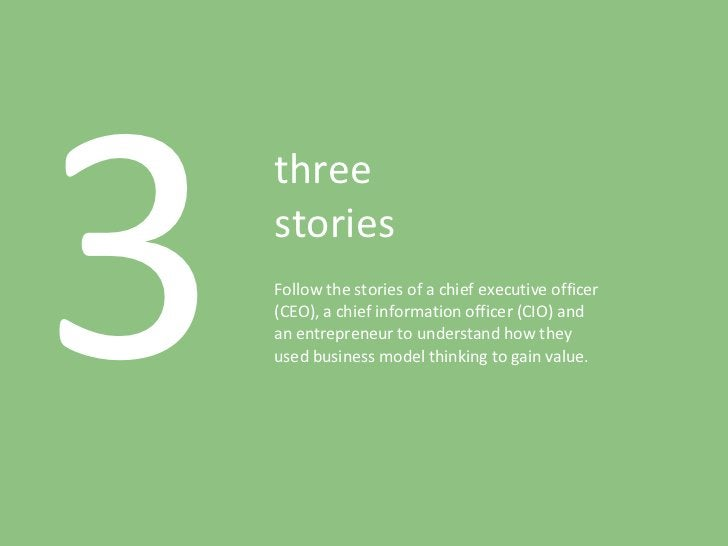 3 three stories Follow the stories of a chief executive officer (CEO), a chief information officer (CIO) and an entreprene...