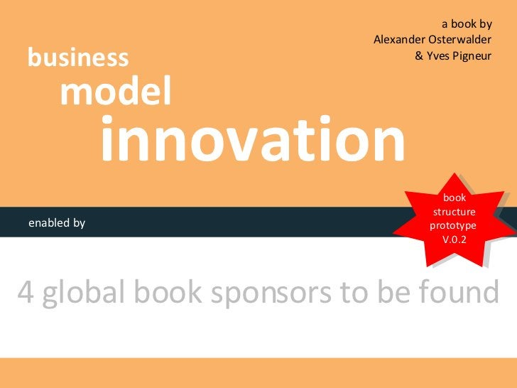 business model innovation enabled by 4 global book sponsors to be found book structure prototype  V.0.2 a book by  Alexand...