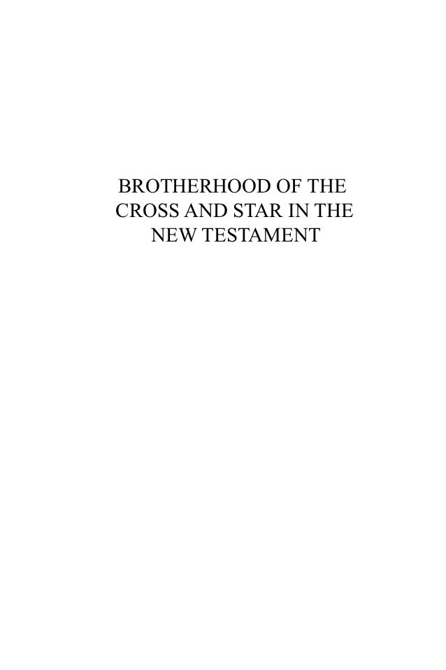 BROTHERHOOD OF THE 	CROSS AND STAR IN THE   	   NEW TESTAMENT
