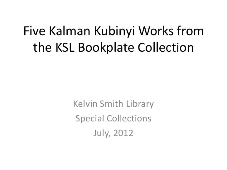 Five Kalman Kubinyi Works from  the KSL Bookplate Collection        Kelvin Smith Library         Special Collections      ...