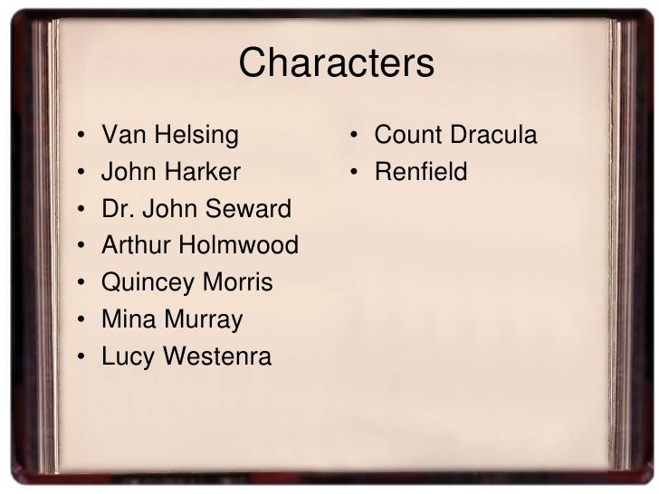 the characters in bram stokers dracula A page for describing characters: bram stoker's dracula dracula / vlad dracula iii adaptational nice guy: the original dracula was devoid of sympathetic.