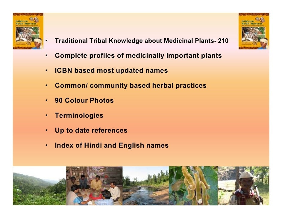 World Health Organization encourages traditional medicine in the third world.