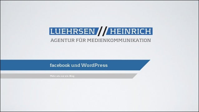 facebook und WordPress Mehr als nur ein Blog