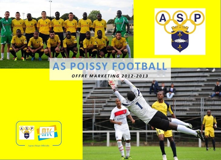 AS POISSY FOOTBALL                             OFFRE MARKETING 2012-2013Agence Régie Officielle