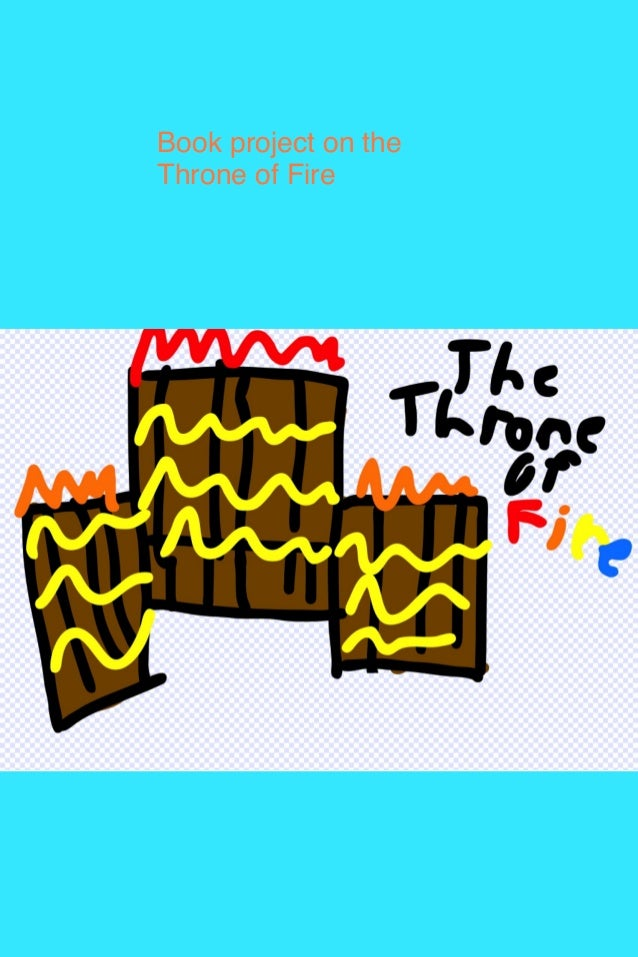 Book project on the Throne of Fire