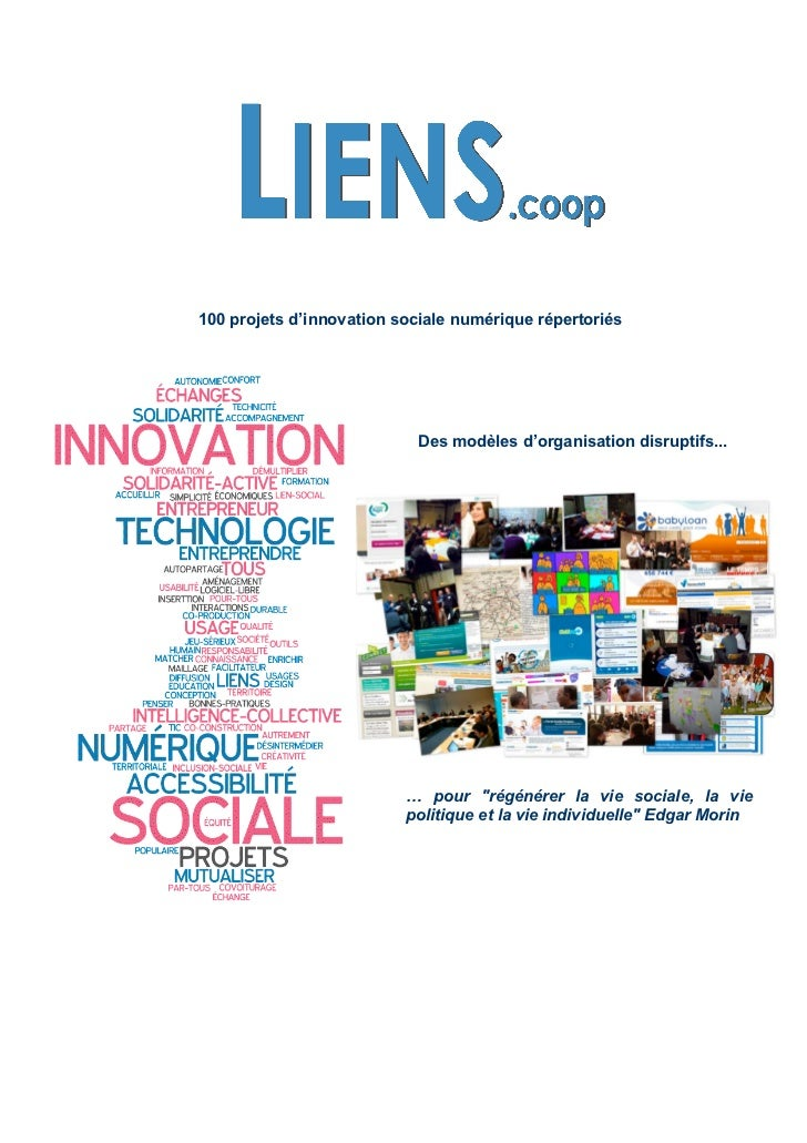 100 projets d'innovation sociale numérique répertoriés                           Des modèles d'organisation disruptifs... ...