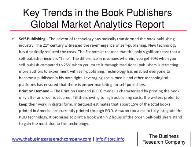 global book publishing market research report The global 2011 ebook market:  trade magazines and other research organizations), market actors' statements (eg,  a book on the global spread of english.