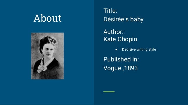 Kate Chopin's Short Story Desiree's Baby