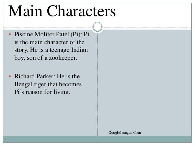 Book report 9c 26 november 13 for Life of pi main character