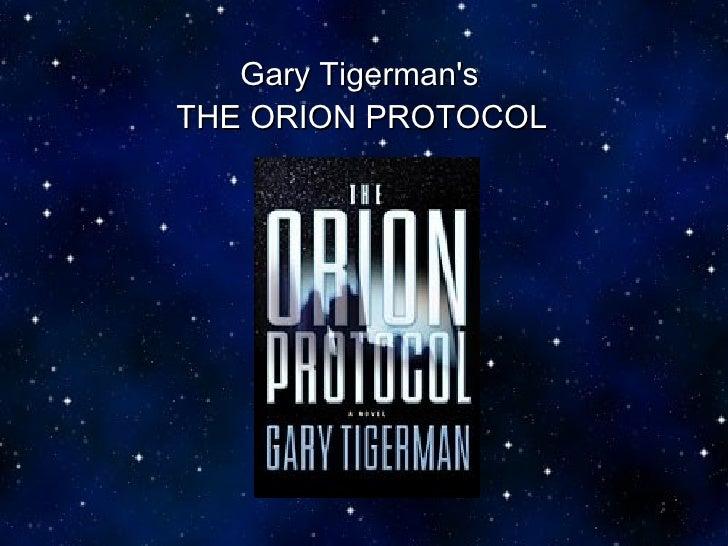 Gary Tigerman's   THE ORION PROTOCOL