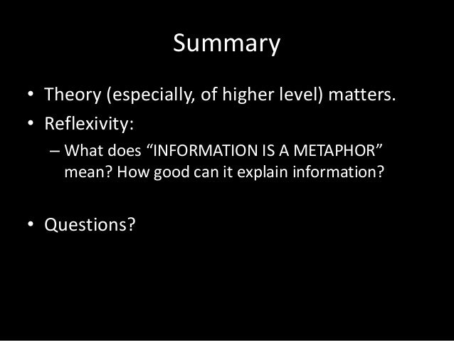 Summary of a theory for metaphor