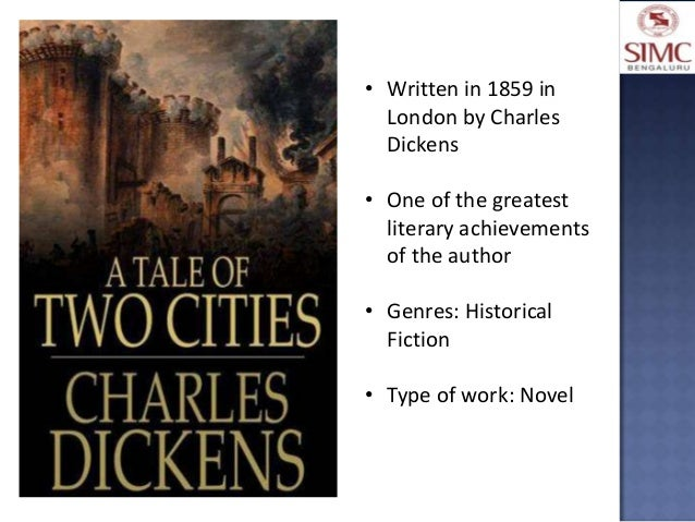 a literary analysis of the novel tale of two cities by charles dickens
