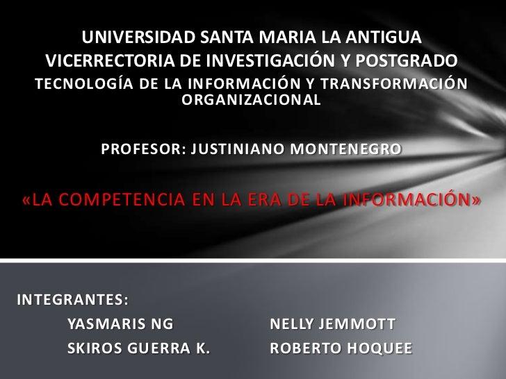 UNIVERSIDAD SANTA MARIA LA ANTIGUAVICERRECTORIA DE INVESTIGACIÓN Y POSTGRADO<br />TECNOLOGÍA DE LA INFORMACIÓN Y TRANSFORM...