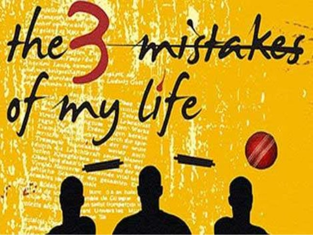 Book Review The 3 mistakes of my life by Chetan Bhagat Krupen Khakhi TH1 - 130970102031