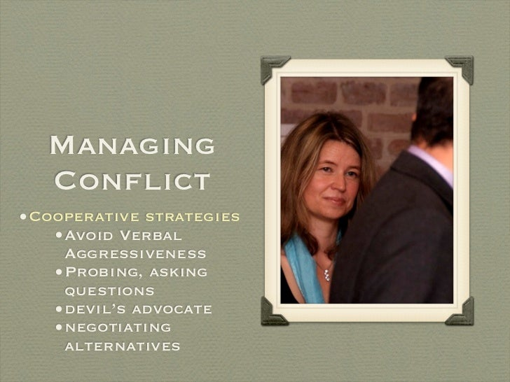 managing conflict in relationships Reconciliation is a step beyond the domain of conflict resolution, which, as traditionally defined and practiced, is coming to be viewed as inadequate for creating true healing, harmony, and effective community in arenas where they has been long-standing conflict.