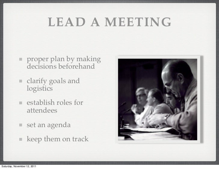 groups leadership and decision making Most foreign policy decisions are made in groups, usually by elites with  a  leader's experience affects decision making and, ultimately, the.