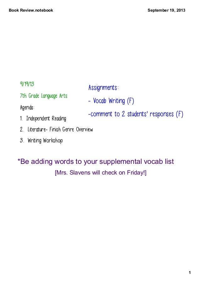 BookReview.notebook 1 September19,2013 9/19/13 7th Grade Language Arts Agenda: 1. Independent Reading 2. Literature- ...