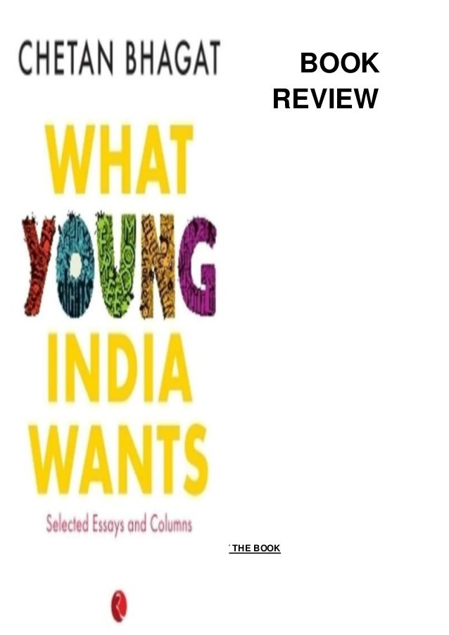 What chetan young india new wants bhagat book
