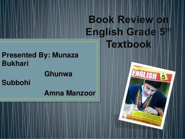 Presented By: Munaza  Bukhari  Ghunwa  Subbohi  Amna Manzoor