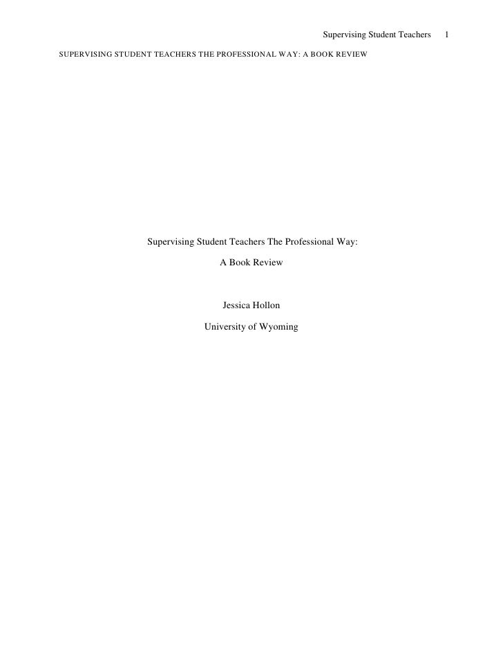 Supervising Student Teachers The Professional Way:<br />A Book Review<br />Jessica Hollon<br />University of Wyoming<br /...