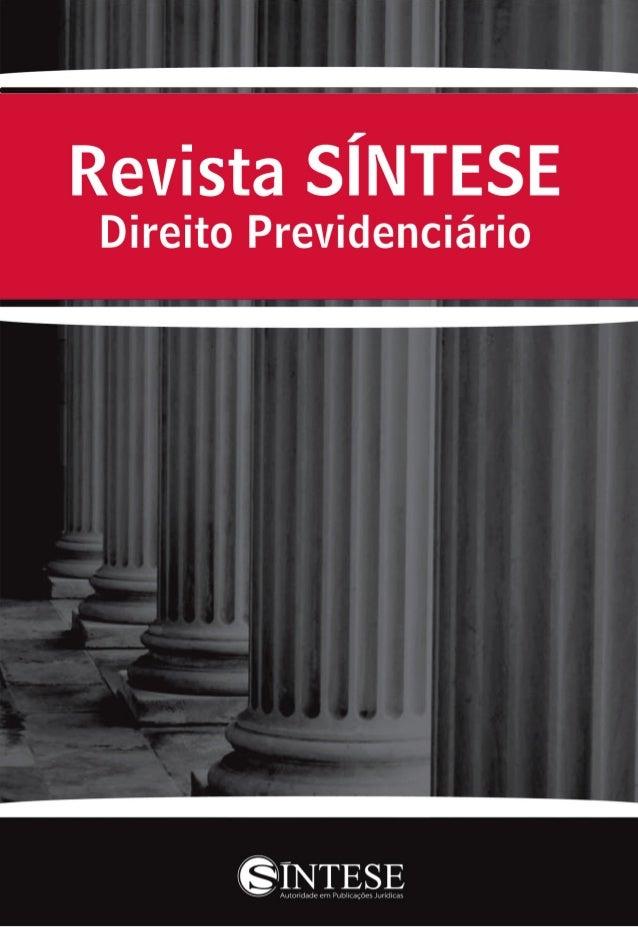 """Carta do Editor Nesta edição da Revista SÍNTESE Direito Previdenciário, abordamos no assunto especial """"O Benefício Assiste..."""