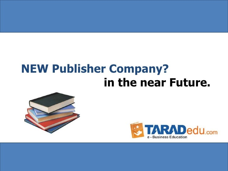 NEW Publisher Company ? in the near Future.
