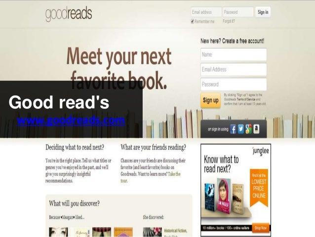 Good read's www.goodreads.com