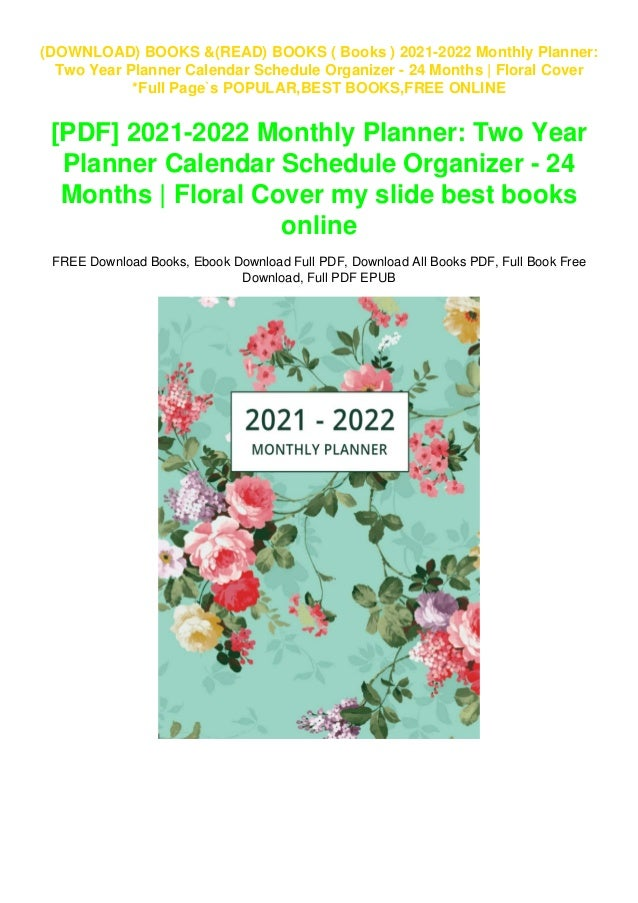 Calendar Books 2022.Books 2021 2022 Monthly Planner Two Year Planner Calendar Schedu