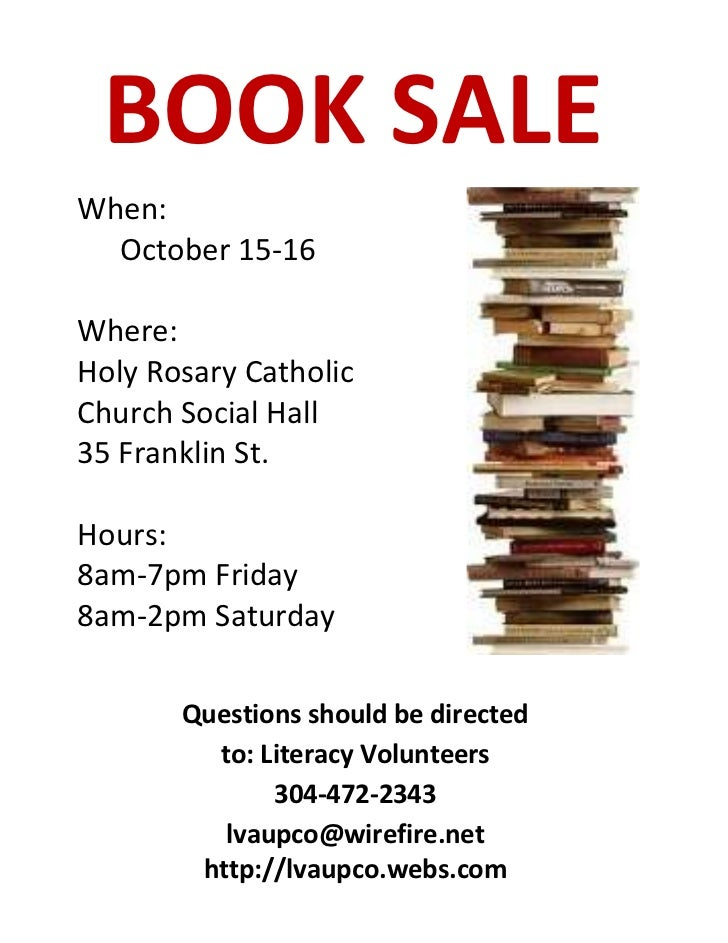 BOOK SALEWhen:  October 15-16Where:Holy Rosary CatholicChurch Social Hall35 Franklin St.Hours:8am-7pm Friday8am-2pm Saturd...
