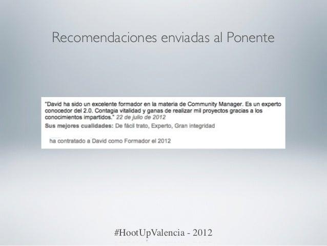 Recomendaciones enviadas al Ponente         #HootUpValencia - 2012