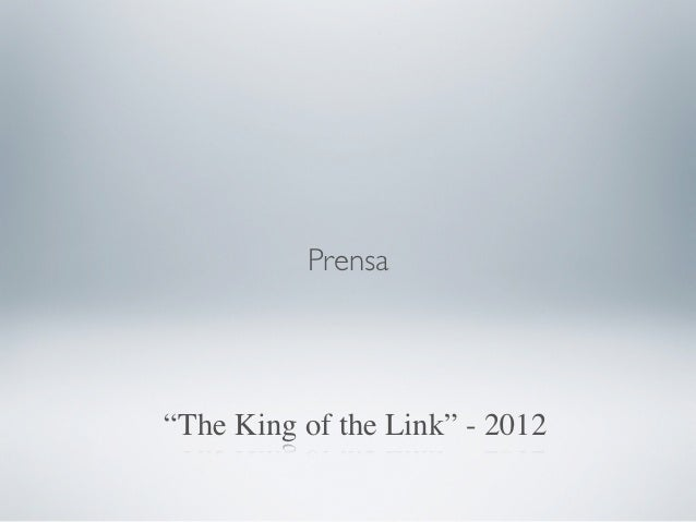 """Prensa""""The King of the Link"""" - 2012"""