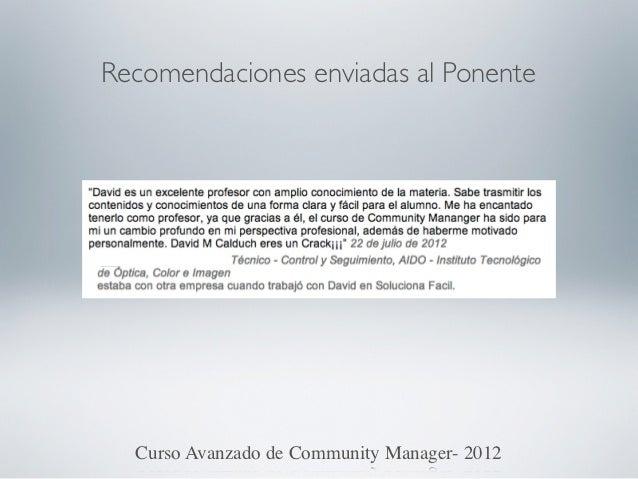 Recomendaciones enviadas al Ponente  Curso Avanzado de Community Manager- 2012