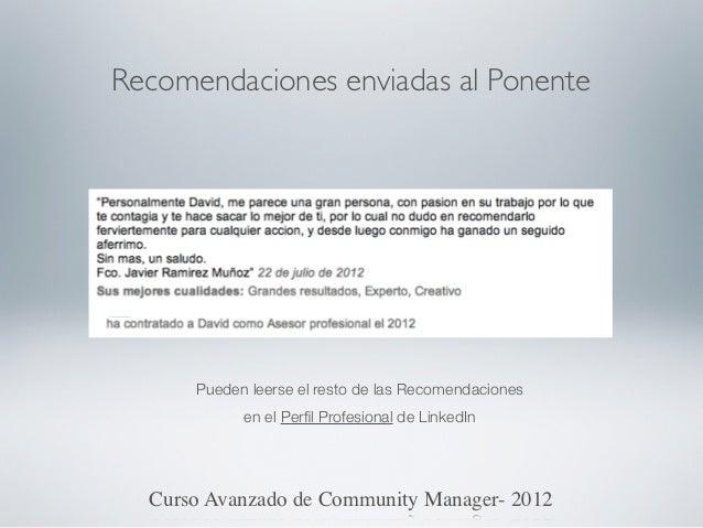 Recomendaciones enviadas al Ponente      Pueden leerse el resto de las Recomendaciones            en el Perfil Profesional ...