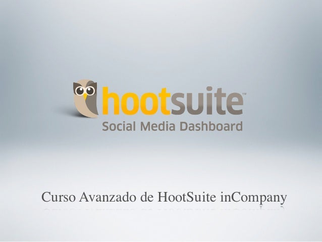 Curso Avanzado de HootSuite inCompany