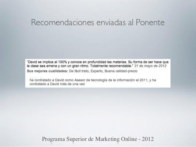 Recomendaciones enviadas al Ponente  Programa Superior de Marketing Online - 2012